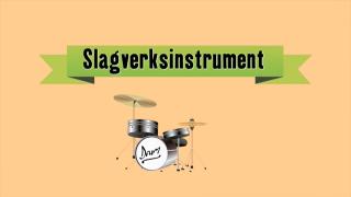 Musikinstrument - Slagverk