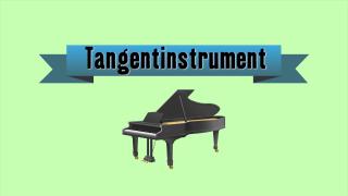 Musikinstrument - Tangentinstrument
