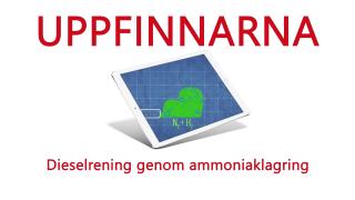 Uppfinnarna: Dieselrening genom ammoniaklagring