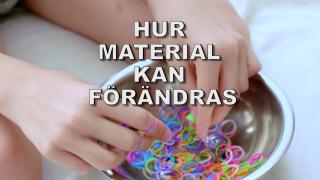 Hur material kan förändras