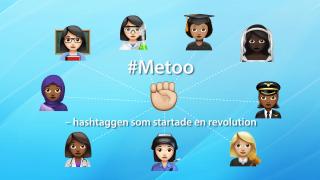 #Metoo - hashtaggen som startade en revolution