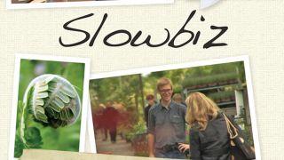 Slowbiz - inspiration och långsiktighet