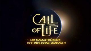 Call of Life – om massutdöende och biologisk mångfald