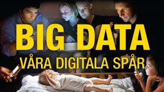 Big Data – våra digitala spår