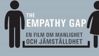 The Empathy Gap – en film om manlighet och jämställdhet