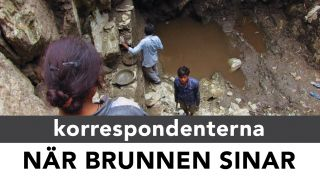 Korrespondenterna: När brunnen sinar