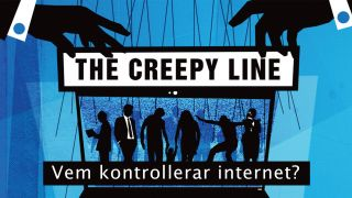 The Creepy Line – vem kontrollerar internet?