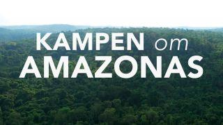 Kampen om Amazonas