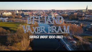 Ett land växer fram – Sverige under 1800-talet