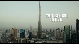 Framtidens byggnader: Burj Khalifa