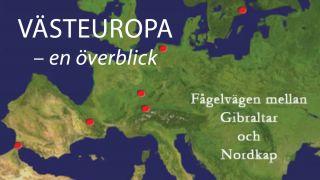 Västeuropa - en överblick