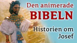 Den animerade BIBELN – Historien om Josef