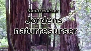 Naturresurser: Jordens naturresurser