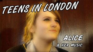 Teens in London - Del 1: Alice