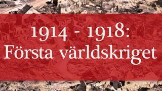 1914-1918: Första världskriget