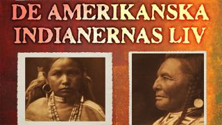 De Amerikanska indianernas liv