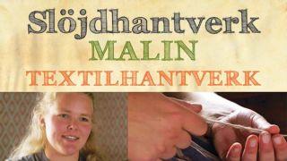 Slöjdhantverk: Malin – textilhantverk