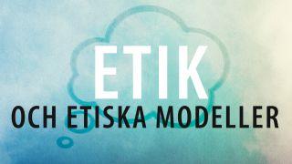 Etik och etiska modeller