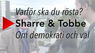 Varför ska du rösta? Sharre & Tobbe - Om demokrati och val
