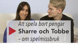 Att spela bort pengar: Sharre och Tobbe – om spelmissbruk