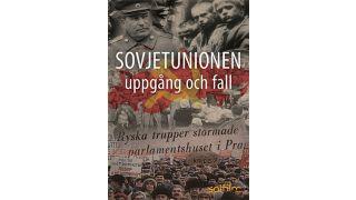 Sovjetunionen – uppgång och fall
