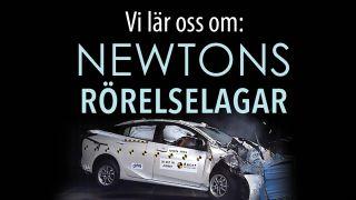 Vi lär oss om: Newtons rörelselagar