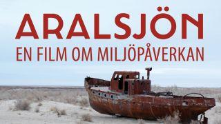 Aralsjön - en film om miljöpåverkan