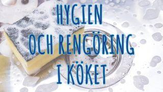 Hygien och rengöring i köket